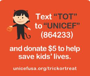 "Text ""TOT"" to ""UNICEF"" (864233) and donate $5"